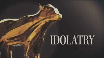 idolatry-part-2-1